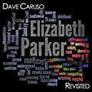 Elizabeth Parker -- CD Single by Dave Caruso