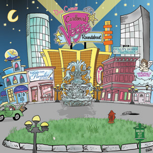 Cardboard Vegas Roundabout by Dave Caruso CD Music Album