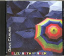 Elizabeth Parker -- CD Single by Dave Caruso